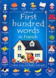 echange, troc Heather Amery - First 100 Words in French (Usborne First 100 Words)