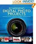 52 Weekend Digital Photo Projects: In...