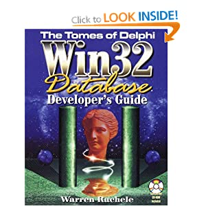 The Tomes of Delphi: Win 32 Database Developer's Guide