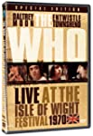 The Who: Live At The Isle Of Wight Fe...