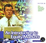 An Introduction to Euqity Markets