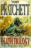 Terry Pratchett Death Trilogy: Mort, Reaper Man, Soul Music