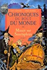 Chroniques du bout du monde - Cycle de Spic, Tome 3 : Minuit sur Sanctaphrax par Riddell