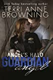 img - for Angel's Halo: Guardian Angel (Angel's Halo MC Book 3) (Volume 3) book / textbook / text book