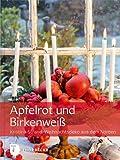 Apfelrot & Birkenweiß - Weihnachtsdeko aus dem Norden