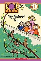 Scholastic Reader Level 1: BOB Books #3: My…