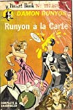 Runyon à la carte