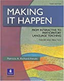 Making it happen:from interactive to participatory language teaching : theory and practice