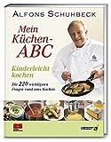 Mein Küchen-ABC: Kinderleicht kochen