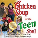 Chicken Soup for the Teen Soul: Real-Life Stories by Real Teens Audiobook by Jack Canfield, Mark Victor Hansen Narrated by Angela Starling