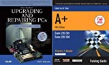 A+ Training Guide & Upgrading & Repairing PCs, 15th Edition Bundle (0789731347) by Que