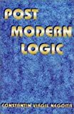 img - for Post Modern Logic book / textbook / text book