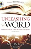 Unleashing the Word: Rediscovering the Public Reading of Scripture (0310292700) by McLean, Max