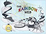 The Rainbow Web (with interactive CD-ROM)