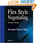 Flex Style Negotiating: Instructor's Manual
