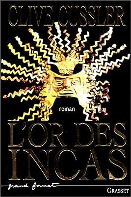 L'Or des Incas de Clive Cussler