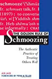 img - for The Golden Rule of Schmoozing: The Authentic Practice of Treating Others Well book / textbook / text book