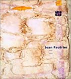 img - for Jean Fautrier, 1898-1964 book / textbook / text book