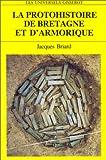 echange, troc Jacques Briard - La protohistoire de Bretagne et d'Armorique