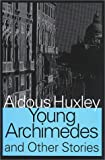 Young Archimedes and Other Stories (Transaction Large Print Books)