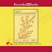 Wormwood: A China Bayles Mystery | Susan Wittig Albert