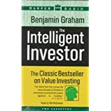 The Intelligent Investor: The Classic Bestseller on Value Investing ~ Benjamin Graham