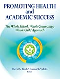 img - for Promoting Health and Academic Success book / textbook / text book