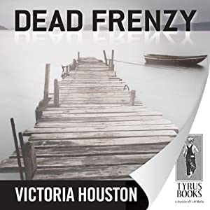 Dead Frenzy | [Victoria Houston]