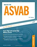 img - for Master The ASVAB: Score High and Launch Your Military Career (Peterson's Master the ASVAB) book / textbook / text book