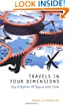 Travels in Four Dimensions: The Enigm...
