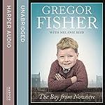 The Boy from Nowhere   Gregor Fisher,Melanie Reid