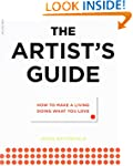 The Artist's Guide: How to Make a Liv...