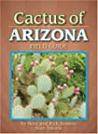 Cactus of Arizona Field Guide (Arizon...