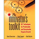 The Innovator's Toolkit: 50+ Techniques for Predictable and Sustainable Organic Growth ~ Neil DeCarlo