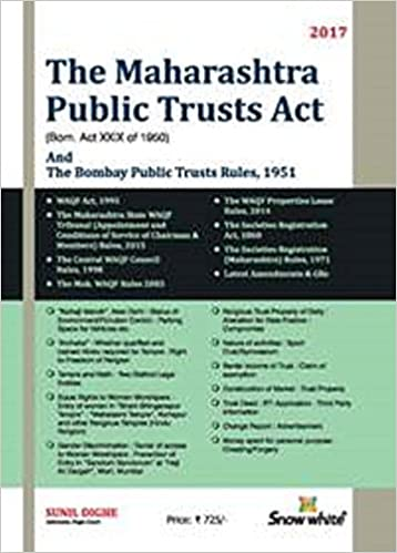 THE MAHARASHTRA PUBLIC TRUSTS ACT AND RULES  by Sunil Dighe