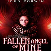 Fallen Angel of Mine: The Overworld Chronicles, Book 3 | John Corwin