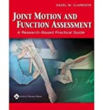 img - for [(Joint Motion and Function Assessment: A Research-based Practical Guide)] [Author: Hazel M. Clarkson] published on (January, 2006) book / textbook / text book