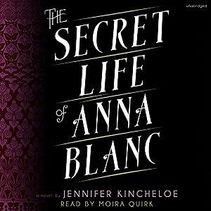 The Secret Life of Anna Blanc Audiobook