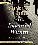 An Impartial Witness: A Bess Crawford Mystery