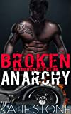 Broken Anarchy (Motorcycle Club Dark Romance) (English Edition)