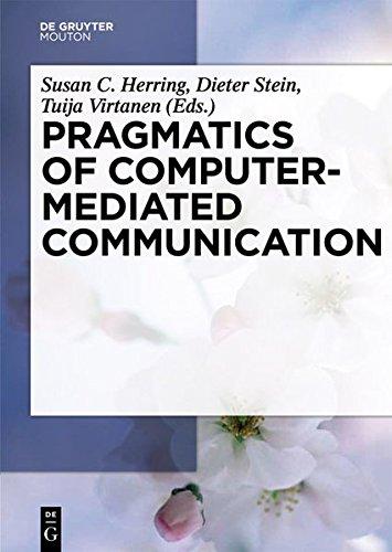 Pragmatics of Computer-Mediated Communication (Handbooks of Pragmatics)