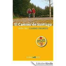 El Camino de Santiago. Etapa 21: de Astorga a Foncebad�n: Edici�n 2014