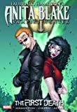Laurell K. Hamilton Laurell K. Hamilton's Anita Blake, Vampire Hunter: The First Death TPB (Graphic Novel Pb)