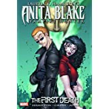 Laurell K. Hamilton's Anita Blake, Vampire Hunter: The First Death (Anita Blake, Vampire Hunter (Marvel Paper)) ~ Laurell K. Hamilton