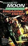 Engaging the Enemy (0345447573) by Moon, Elizabeth