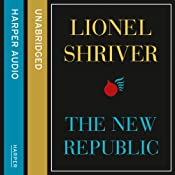 The New Republic | [Lionel Shriver]