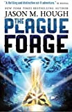 The Plague Forge (Dire Earth Cycle 3)
