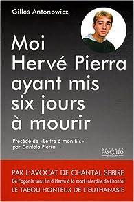 Moi, Hervé Pierra, ayant mis six jours à mourir... par Gilles Rapaport