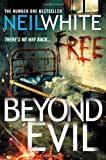 Beyond Evil (1847561306) by Neil White