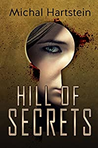 Hill Of Secrets: An Israeli Jewish Mystery Novel by Michal Hartstein ebook deal